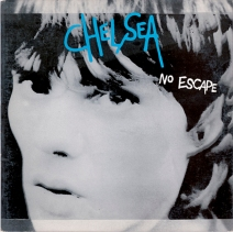 "Chelsea ""No Escape"", I.R.S. Records, 1981"